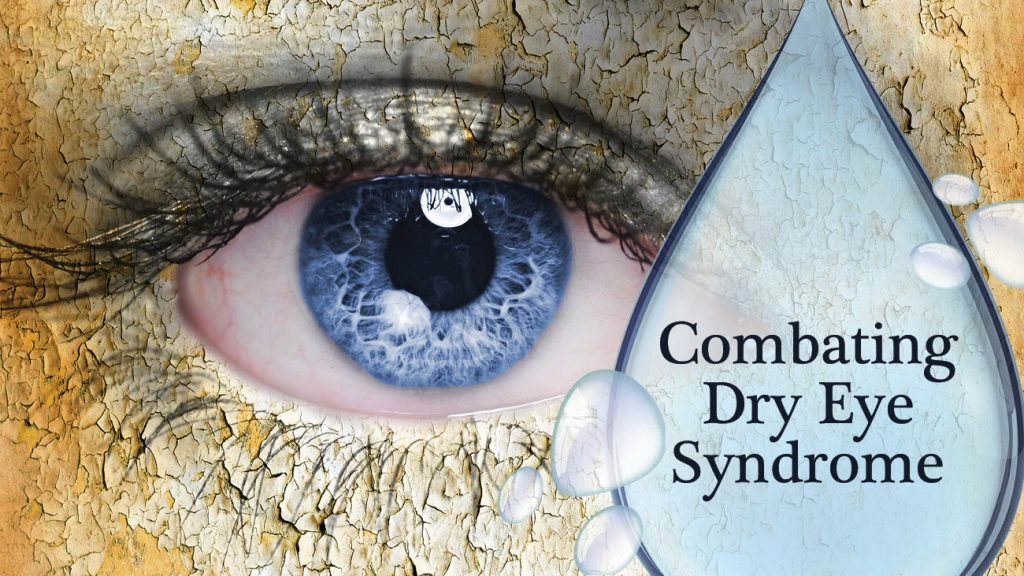 Combating Dry Eye Syndrome